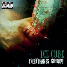 <b>ICE CUBE Everythang's</b> Corrupt – Southbound Records