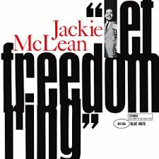 <b>JACKIE MCLEAN</b> / <b>Let</b> Freedom Ring