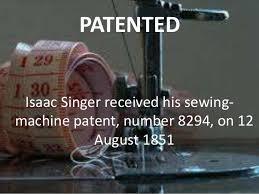 「1851 Isaac Merritt Singer got patent」の画像検索結果