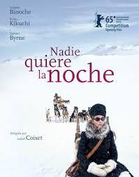 Nadie quiere la noche (2015)