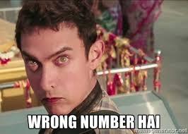 WRONG NUMBER HAI - PK- Wrong Number | Meme Generator via Relatably.com