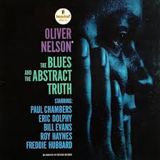 "Forgotten Treasure: <b>OLIVER NELSON ""The</b> Blues and the Abstract ..."