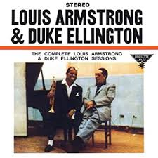 The Complete <b>Louis Armstrong</b> & <b>Duke Ellington</b> Sessions
