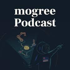 mogree Podcast