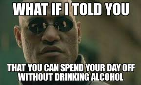 Day off drinking - WeKnowMemes Generator via Relatably.com