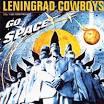 Leningrad Cowboys Go Space album by Leningrad Cowboys