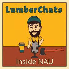 LumberChats: Inside NAU