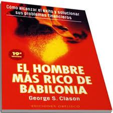 El Hombre Más Rico en Babilonia de George S Clason
