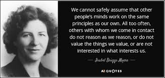 TOP 17 QUOTES BY ISABEL BRIGGS MYERS | A-Z Quotes via Relatably.com