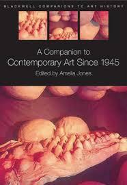 A <b>Companion</b> to Contemporary Art Since 1945 by <b>Amelia Jones</b> ...