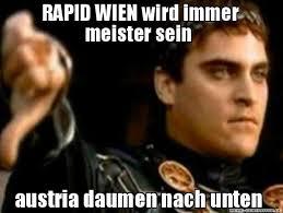 RAPID WIEN wird immer meister sein austria daumen nach unten ... via Relatably.com