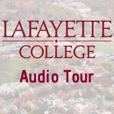 Lafayette College Audio Tour