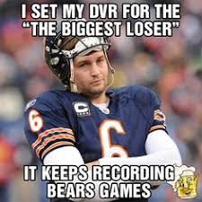 Da Bears on Pinterest | Chicago Bears, Jay Cutler and Bears via Relatably.com
