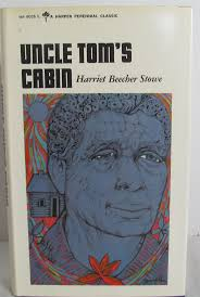 best ideas about harriet beecher stowe classic uncle tom s cabin by harriet beecher stowe 1965
