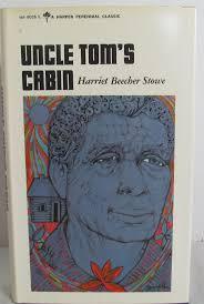 best ideas about harriet beecher stowe classic uncle tom s cabin by harriet beecher stowe 1965