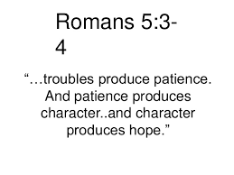 Image result for romans 5:3-4