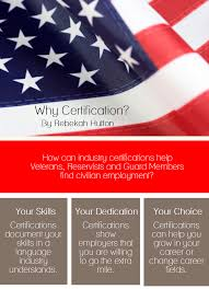 if you re a veteran how can industry certifications help you get military and veterans aid organizations to provide increased access to our certified logistics technician clt certification among active duty and