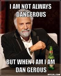 DANGEROUS MEMES image memes at relatably.com via Relatably.com