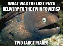 what was the last pizza delivery to the twin towers? Two large ... via Relatably.com