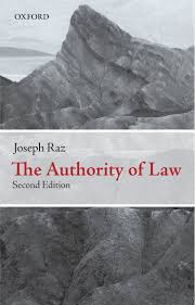 the authority of law essays on law and morality amazon co uk the authority of law essays on law and morality amazon co uk joseph raz 9780199573578 books