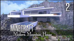 Modern Mountain House Minecraft Lets Build Modern Mountain House Part 2 Youtube