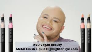 <b>KVD Vegan Beauty</b> Metal Crush Liquid Highlighter Eye Look ...