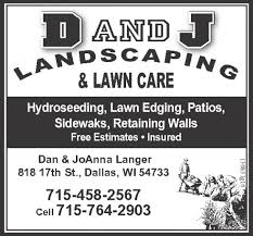 d and j landscaping and lawn care hydroseeding lawn edging ads for d and j landscaping and lawn care in dallas wi