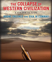 book review the collapse of western civilization climate book review the collapse of western civilization