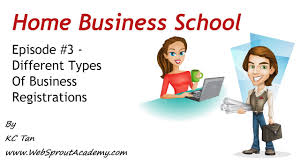 home business school episode different types of business home business school episode 3 different types of business registration