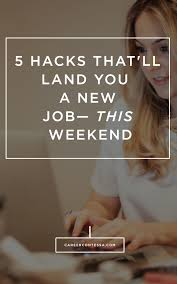 this is how to search for and score a new job in hours how to land a new job this weekend our 5 hacks artist resumelong term goalsjob search tipsreceptionistprofessional