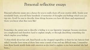 national creation and production personal reflective ppt personal reflective essays personal reflective essays are a chance for you to really show off your