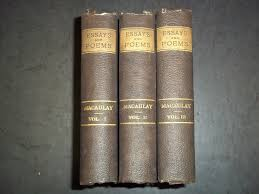 essays and poems by thomas macaulay bound volume lot of kd  1880 essays and poems by thomas macaulay bound volume lot of 3 kd 926