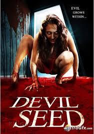 Mầm Quỷ Devil Seed 2012