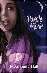 Amazon.com: <b>Purple Moon</b> (9781938499876): Tessa Emily Hall ...