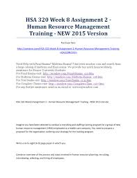 hsa week assignment human resource management training new hsa 320 week 8 assignment 2 human resource management training new 2015 version by xondow issuu
