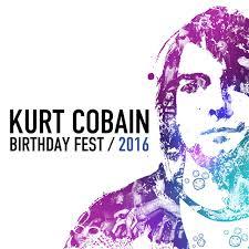 <b>Kurt Cobain Birthday Fest</b> 2016 by Various Artists on Spotify