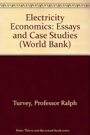 electricity economics essays and case studies world bank electricity economics essays and case studies world bank professor ralph turvey 9780801818660 com books