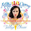 Teenage Dream [The Complete Confection]