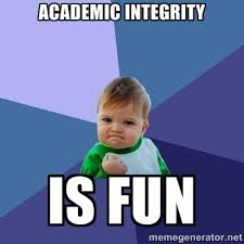Academic integrity is fun - Success Kid | Meme Generator via Relatably.com