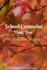 best ideas about school counselor middle school school counselor must dos for the new school year