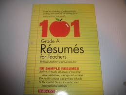 grade a resumes for teachers rebecca anthony gerald roe 101 grade a resumes for teachers rebecca anthony gerald roe 9780812018103 com books