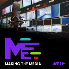 Making the Media