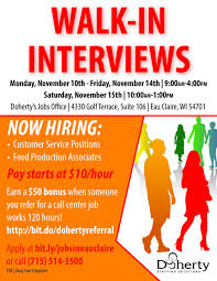 walk in interviews in eau claire doherty the employment experts walk in interviews in eau claire
