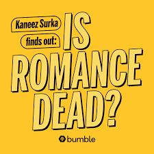 Is Romance Dead?