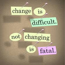 change that drives your career success a blue ribbon resume change difficult not changing is fatal words bulletin board