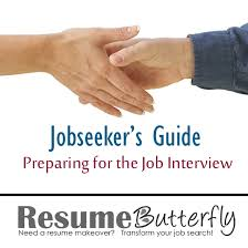 blog Archives   Page   of     Resume Butterfly  Need a resume     Job Seeker     s Guide to Preparing for the Job Interview  Job Search Advice from ResumeButterfly