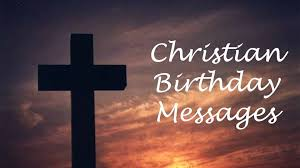 Religious Birthday Messages - Wishes Messages Sayings via Relatably.com