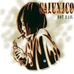 Hot Rail album by Calexico