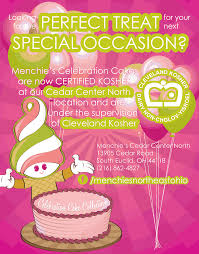 menchie s celebration cakes are now certified kosher at cedar menchie s celebration cakes are now certified kosher at cedar center north