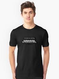 """<b>I</b>'<b>d rather be watching</b> Supernatural"" T-shirt by Amberdreams ..."